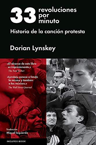 9788416420421: 33 revoluciones por minuto: Historia de la canción protesta (Spanish Edition)