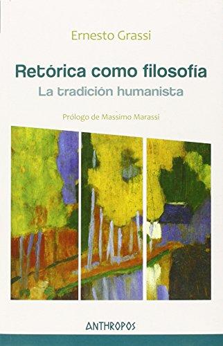 9788416421077: RETORICA COMO FILOSOFIA:TRADICION HUMANISTA