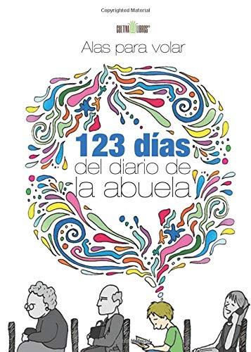 9788416422012: 123 días del diario de la abuela (Spanish Edition)