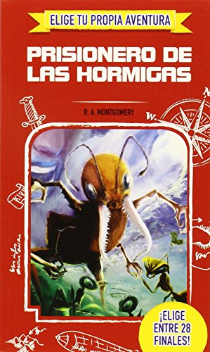 9788416425051: PRISIONERO DE LAS HORMIGAS.(ELIGE TU PROPIA AVENTURA)