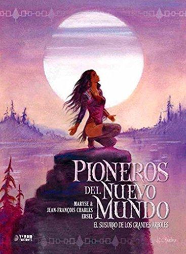 PIONEROS DEL NUEVO MUNDO 03: EL SUSURRO: CHARLES, JEAN-FRANÇOIS/ CHARLES,