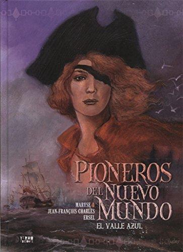 PIONEROS DEL NUEVO MUNDO 4: EL VALLE: JEAN-FRANÇOIS CHARLES,MARYSE CHARLES,ERSEL