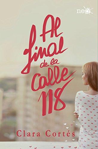 9788416429189: Al final de la calle 118 (Spanish Edition)