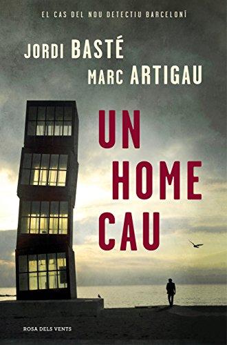 9788416430611: Un Home Cau (NARRATIVA CATALANA)