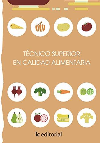 9788416433841: Técnico superior en calidad alimentaria