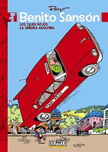 Benito Sanson. Los Taxis Rojos; La Señora: Peyo
