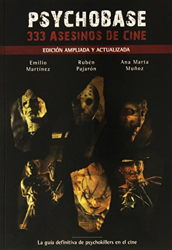 PSYCHOBASE: 333 ASESINOS DE CINE (EDICION AMPLIADA: EMILIO MARTINEZ GONZALEZ/RUBEN