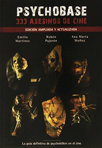 9788416436200: PSYCHOBASE: 333 ASESINOS DE CINE (EDICION AMPLIADA Y ACTUALIZADA)