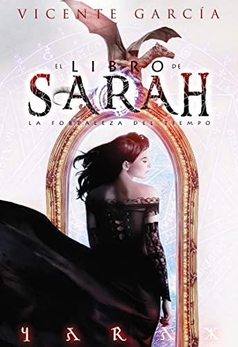 9788416436224: El libro de Sarah: La fortaleza del Tiempo (Fantasia)