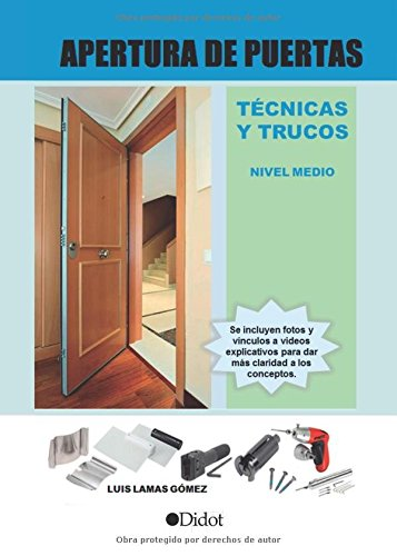 9788416437054: APERTURA DE PUERTAS TÉCNICAS Y TRUCOS NIVEL MEDIO (Spanish Edition)