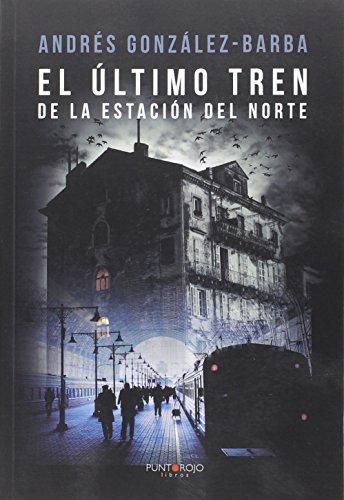 9788416439881: El último tren de la estación del norte