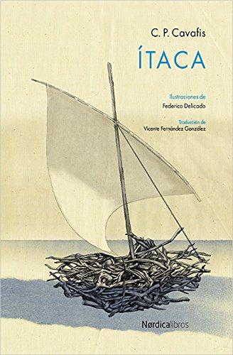 ÍTACA: C. P. Cavafis (aut.), Federico Delicado (ilust.)