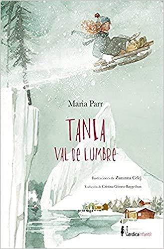 9788416440856: Tania Val de Lumbre (Nórdica Infantil)