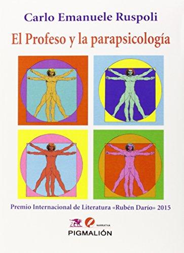 EL PROFESO Y LA PARAPSICOLOGIA: Carlo Emanuele Ruspoli