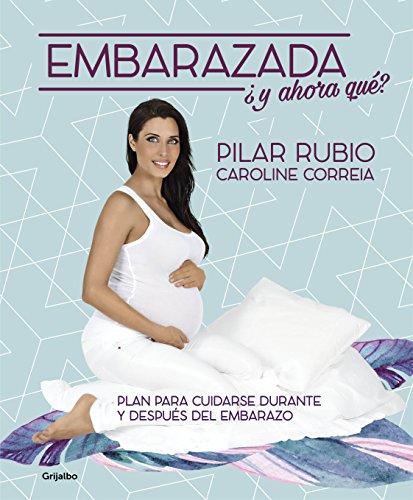 9788416449187: Embarazada ¿Y ahora qué? / Pregnant! Now What? (Spanish Edition)