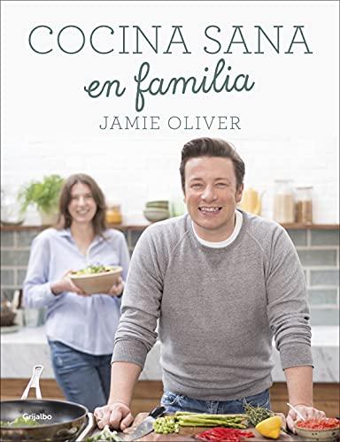 Cocina Sana En Familia (Hardback): Jamie Oliver