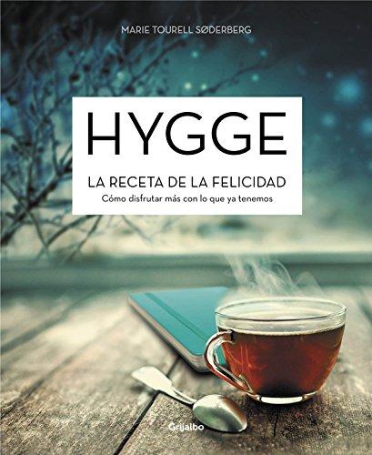 Hygge. la receta de la felicidad: marie tourell soderberg