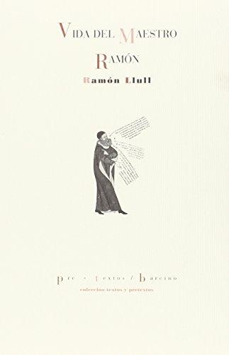 9788416453290: Vida del maestro Ramón (Textos y pretextos)