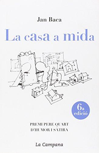 LA CASA A MIDA - BACA, JAN