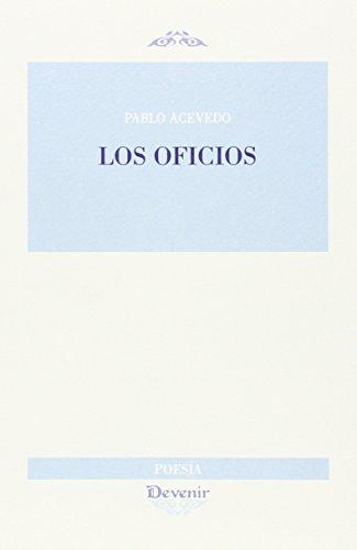 9788416459018: LOS OFICIOS (DEVENIR POESÍA)