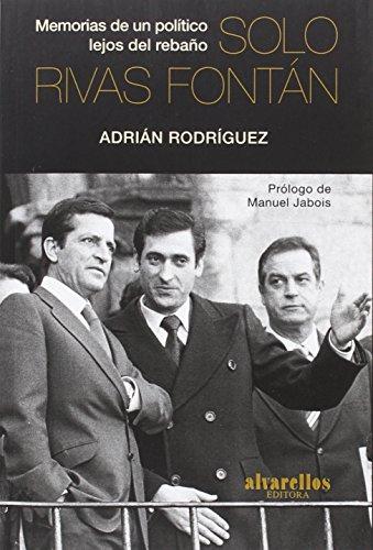 SOLO RIVAS FONTÁN: Rodríguez García, Adrián