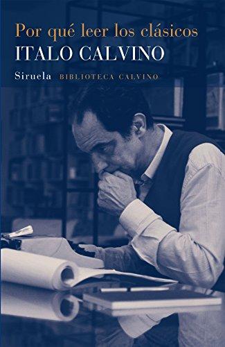 9788416465620: Por Qué Leer Los Clásicos (Biblioteca Calvino)