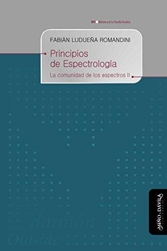 9788416467440: Principios de espectrologia (Biblioteca de la Filosofía Venidera)