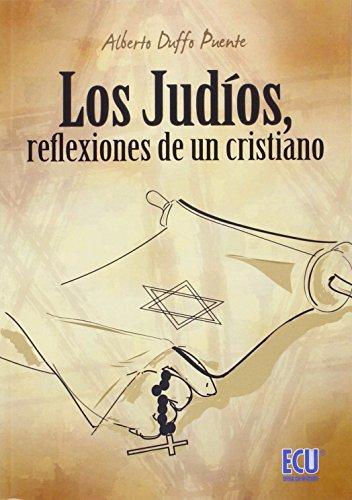 9788416479177: Los judíos, reflexiones de un cristiano