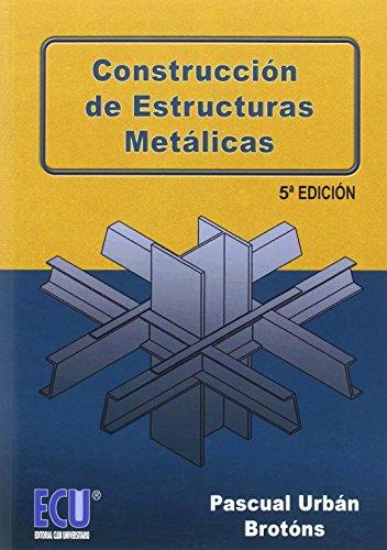 Construcción de estructuras metálicas: Urban Brotons, Pascual