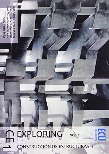 Exploring CE 1. Vol. 2, Construcción de: Juan Carlos Pérez