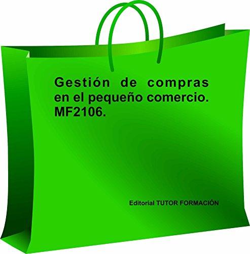 9788416482344: Gestión de compras en el pequeño comercio. MF2106.