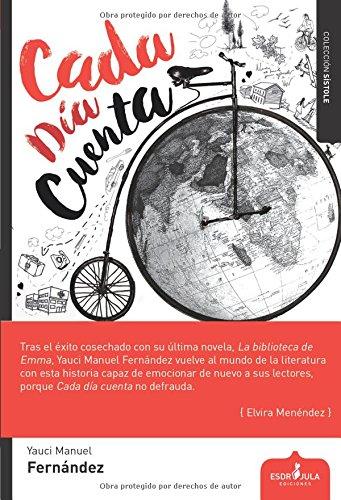 9788416485208: Cada día cuenta (Spanish Edition)