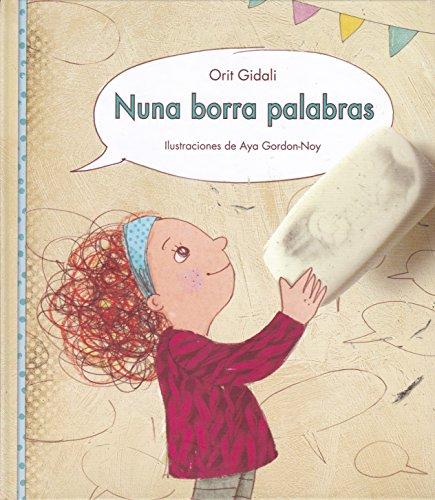 9788416490387: Nuna borra palabras (Spanish Edition)
