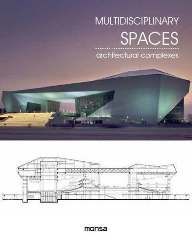 9788416500079: Multidisciplinary Spaces: Architectural Complexes (English and Spanish Edition)