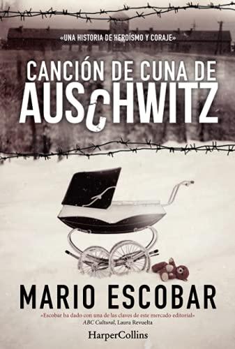 9788416502158: Canción de cuna de Auschwitz