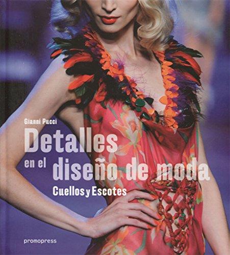 9788416504268: Detalles en el diseño de moda: Cuellos y escotes