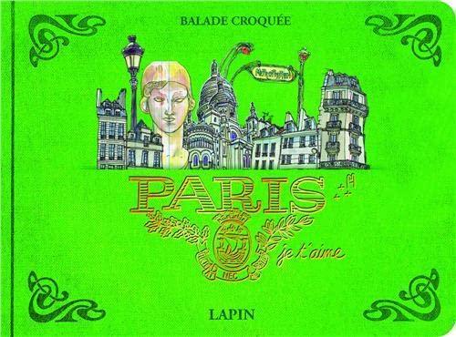 9788416504343: PARIS JE T'AIME (Balade croquée)
