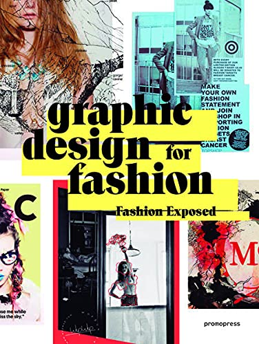 9788416504619: Graphic Design For Fashion. Fashion Exposed