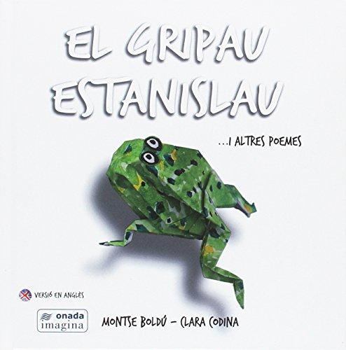 El gripau Estanislau i altres poemes: Boldú Mayor, Montserrat;
