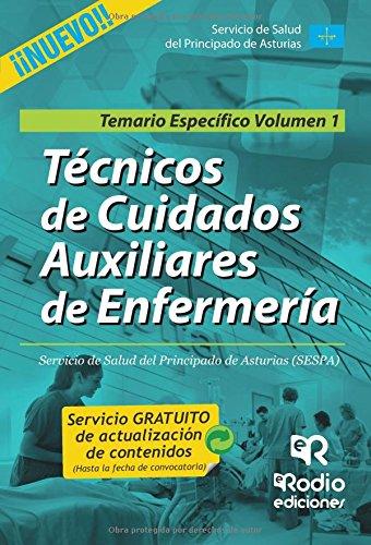 9788416506507: Técnicos en Cuidados Auxiliares de Enfermería. Temario especifico. Volumen 1. SESPA (OPOSICIONES)