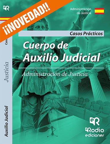 9788416506989: Casos Prácticos. Cuerpo de Auxilio Judicial de la Administración de Justicia.