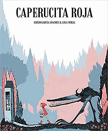 Caperucita Roja (Ilustración): María Dolores Moral