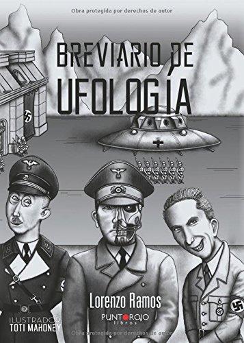 9788416513048: Breviario de Ufología: El comienzo De Todo. Época Anterior a Roswell (Spanish Edition)