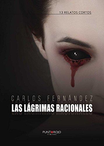 9788416513314: Las lágrimas racionales