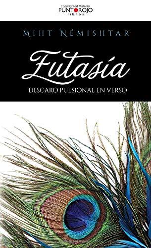 9788416513468: Eutasía. Descaro pulsional en verso (Spanish Edition)