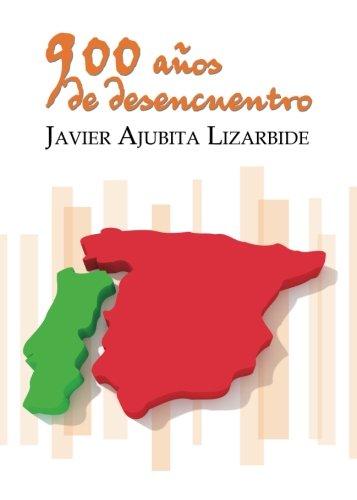 9788416514144: 900 años de desencuentro (Spanish Edition)