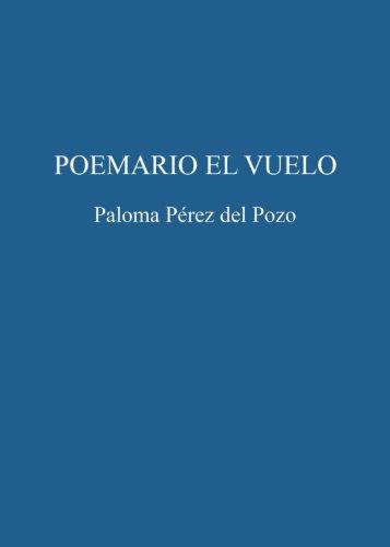9788416514793: Poemario El vuelo (Spanish Edition)