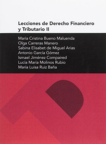 Lecciones de Derecho Financiero y Tributario II: Bueno Maluenda, María