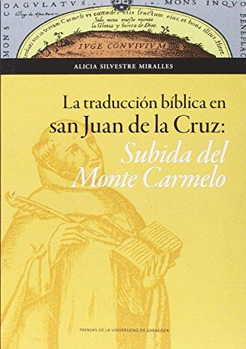 La traducci?n b?blica en San Juan de la Cruz: Silvestre Miralles, Alicia