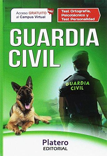 9788416516803: GUARDIA CIVIL. ESCALA DE CABOS Y GUARDIAS. TEST ORTOGRAFÍA, PSICOTÉCNICO Y TEST DE PERSONALIDAD